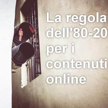 Applicare la regola dell'80/20 ai contenuti online