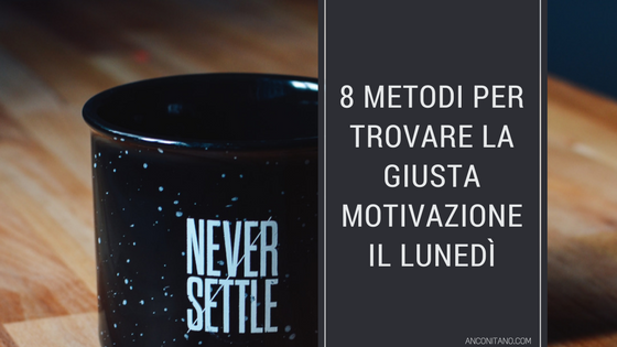 lunedi motivazione