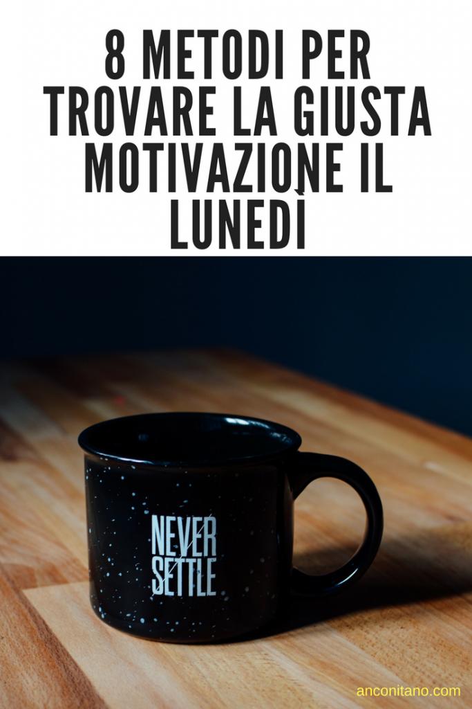 motivazione lunedi